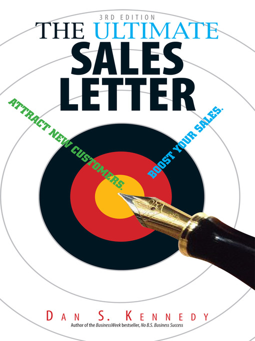 The Ultimate Sales Letter (eBook): Attract New Customers. Boost Your Sales
